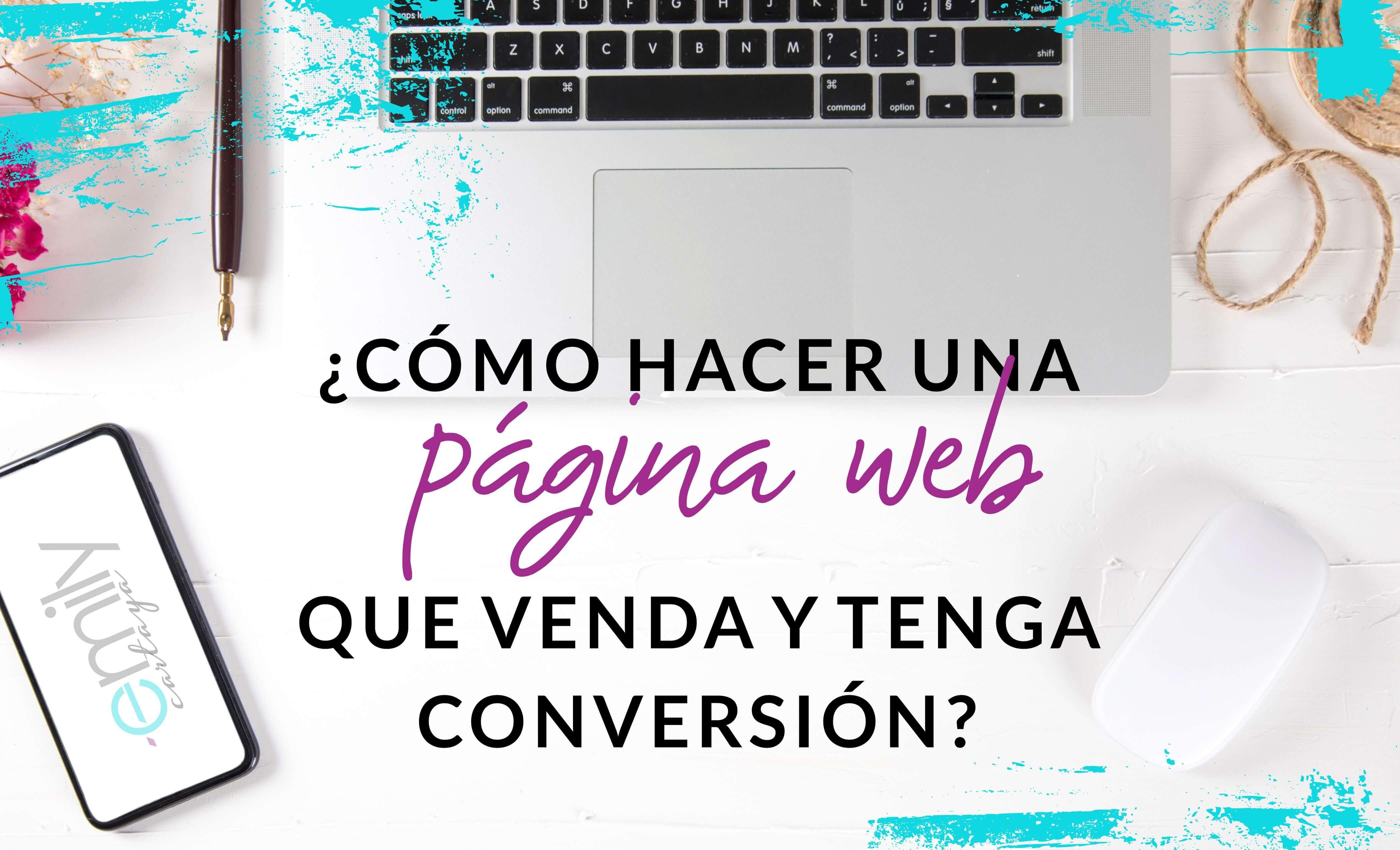 Episodio #16: ¿Cómo hacer una página web que venda y tenga conversión?
