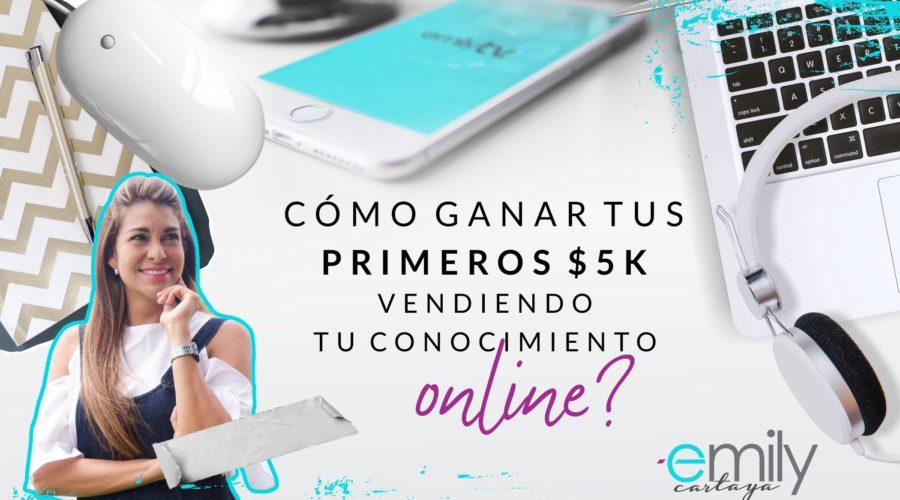 Webinar: ¿Cómo ganar tus primeros 5k$ vendiendo tu conocimiento online?