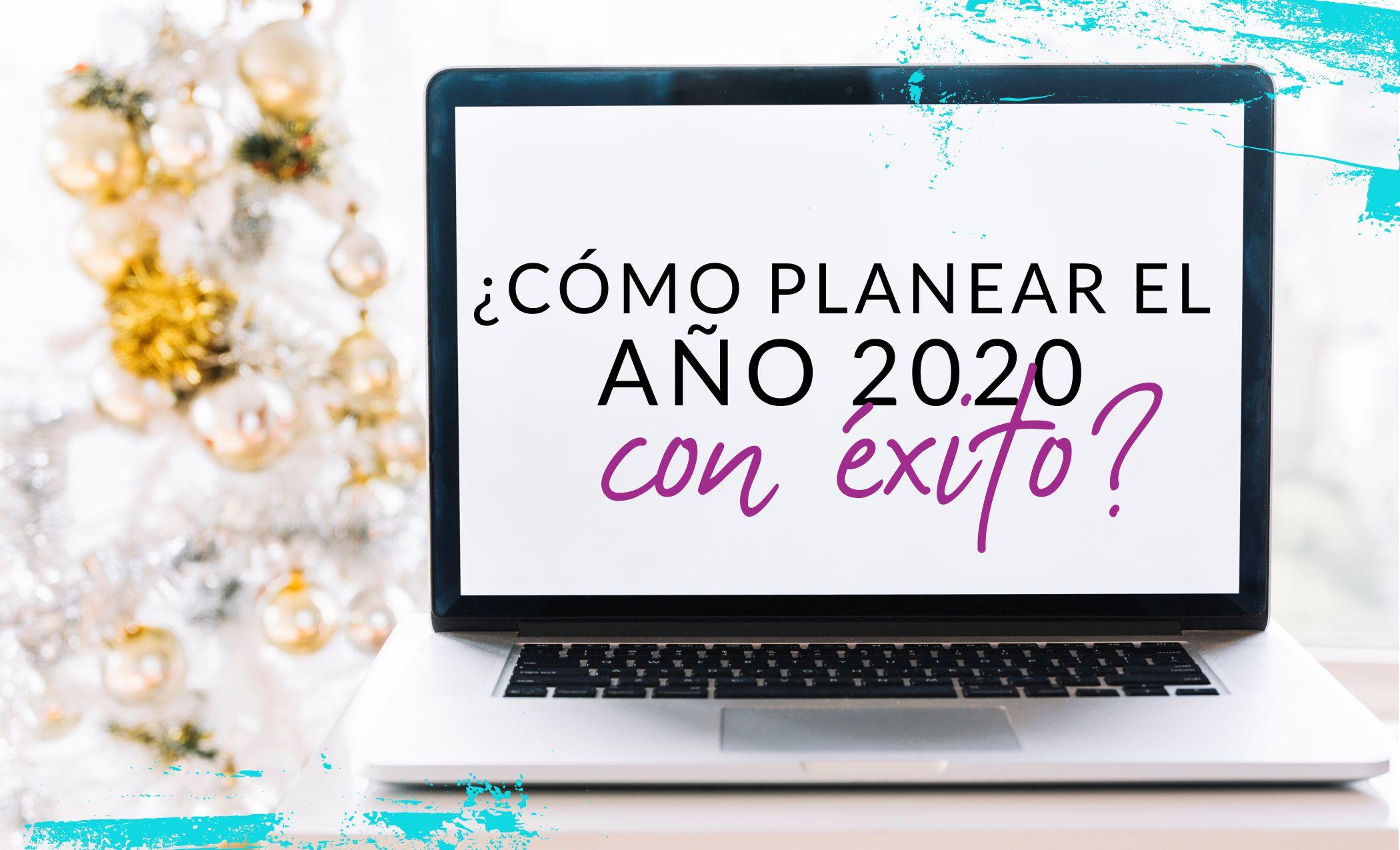 Episodio #36: ¿Cómo planear el año 2020 con éxito?