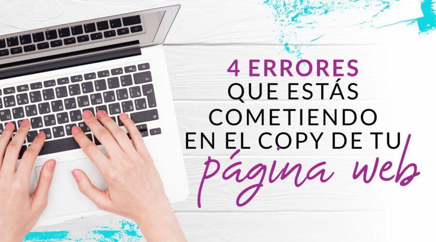 Episodio 73: 4 Errores que debes evitar en el copy de tu página web
