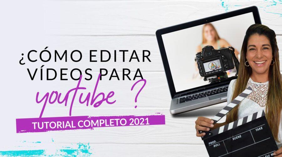 Episodio 80: ¿Cómo editar vídeos para YouTube? Tutorial Completo 2021