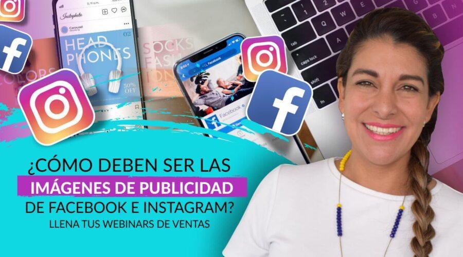 Episodio 104: ¿Cómo deben ser las imágenes de publicidad de Facebook e  Instagram? Llena tus Webinars de Ventas