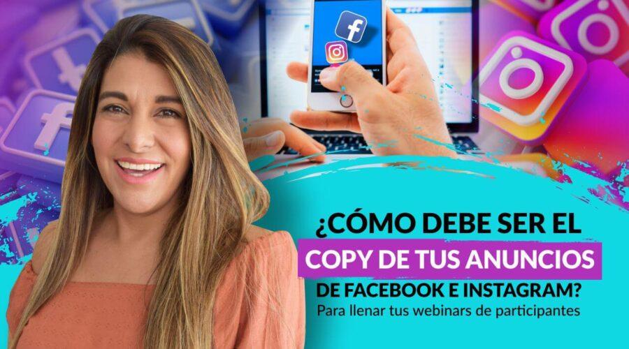 Episodio 105: ¿Cómo debe ser el Copy de tus anuncios de Facebook e Instagram?  Para llenar tus Webinars de Ventas