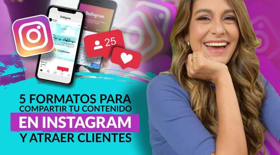 Episodio 106: 5 Formatos para compartir tu contenido en Instagram  y atraer clientes
