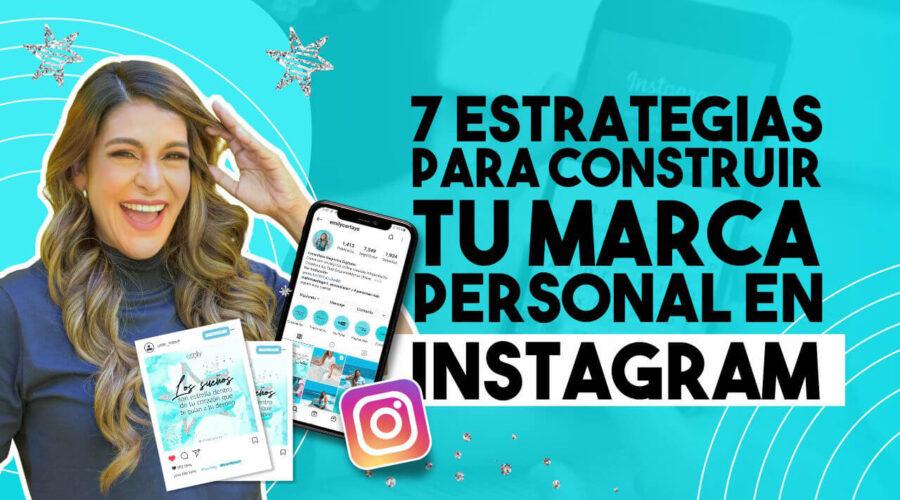 Episodio 111: 7 Estrategias para construir tu marca personal en Instagram